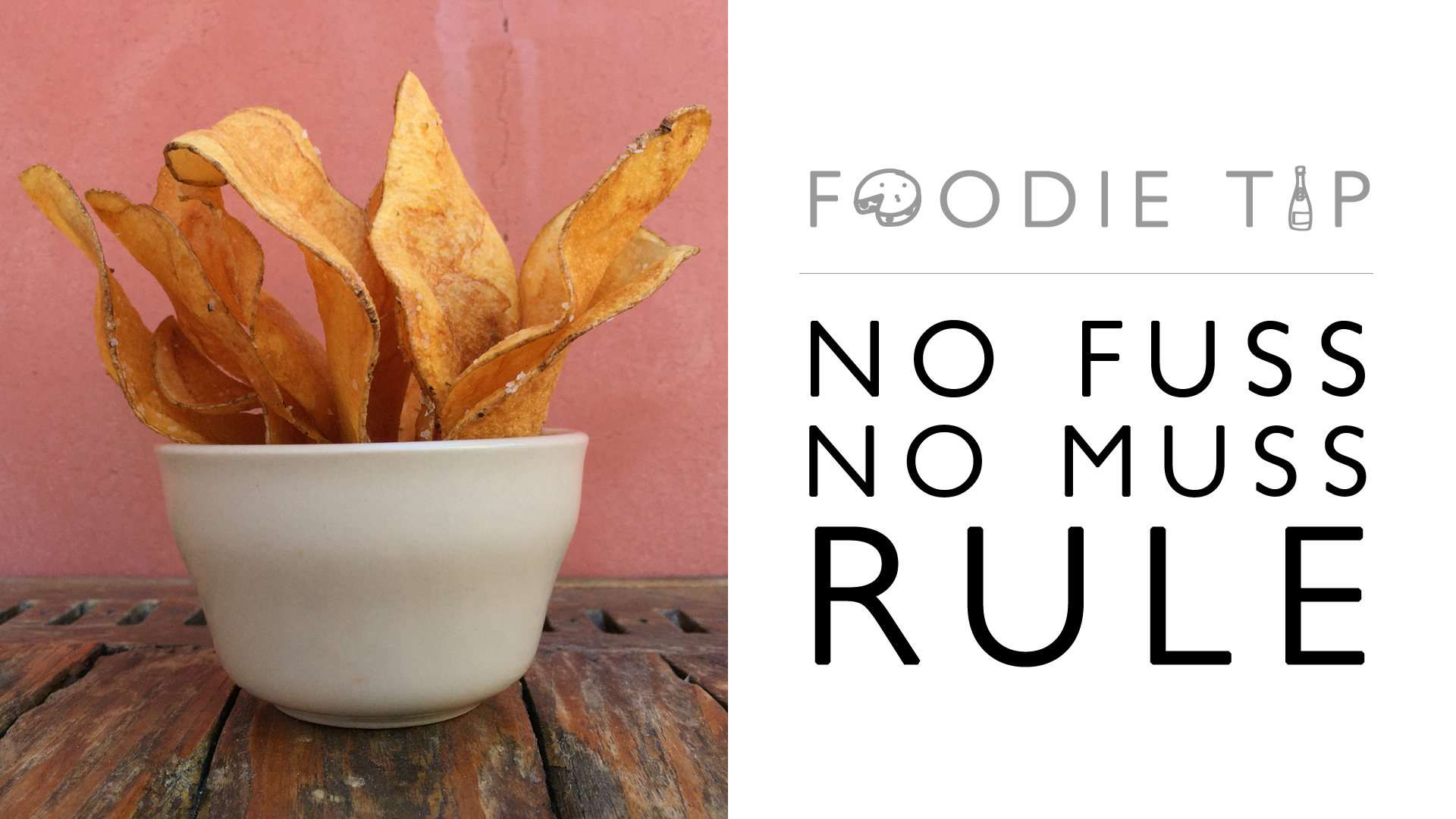 no fuss. no muss.